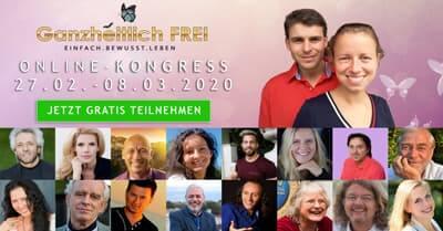Ganzheitlich Frei Online-Kongress   Einfach, Bewusst, Leben