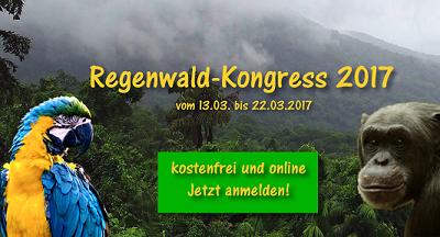 Regenwald Online-Kongress | Es betrifft uns alle