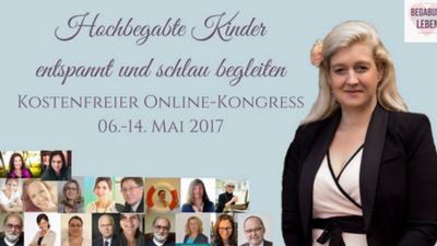 Begabung Leben Online-Kongress - Hochbegabte Kinder altersgerecht begleiten