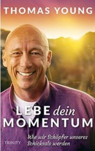 Thomas Young - Lebe dien Momentum
