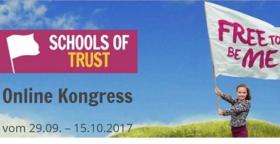 Schools of Trust Online-Kongress   Alternativen zum Schulsystem