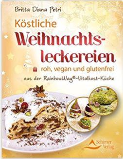 Britta Diana Petri Köstliche Weihnachtsleckereien