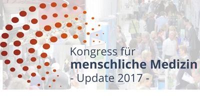 Kongress für menschliche Medizin 2017 | Entstehung & Therapie von Krebs