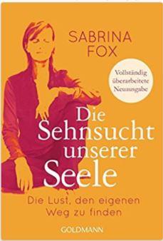 Sabrina Fox Die Sehnsucht unserer Seele