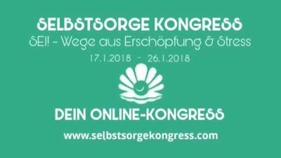 Selbstsorge Online-Kongress | Wege aus Erschöpfung und Stress