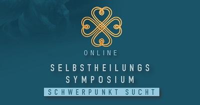 Selbstheilungs Symposium Schwerpunkt Sucht