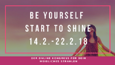 Be Yourself Start To Shine Online-Kongress
