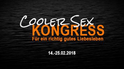 Cooler Sex Online-Kongress | Für ein richtig gutes Liebesleben