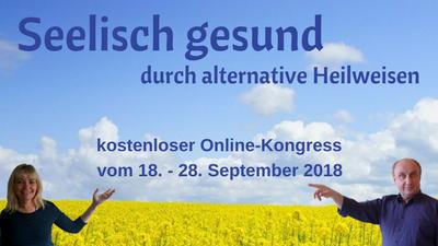 Seelisch Gesund durch alternative Heilweisen Online-Kongress