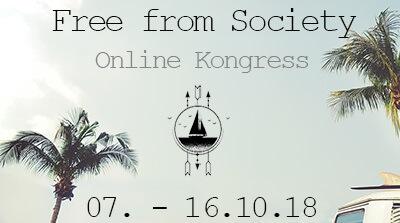 Free from Society Online-Kongress   gestalte Dein Leben selbst