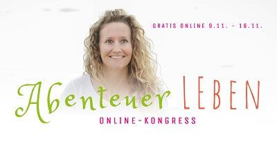 Abenteuer Leben Online-Kongress | Für mehr Freiheit im Leben