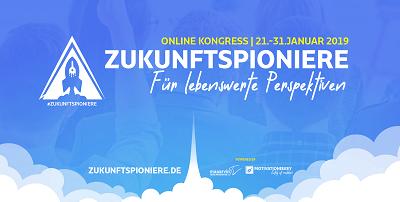 Zukunftspioniere Online-Kongress | Für lebenswerte Perspektiven