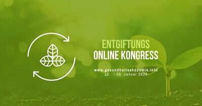 Entgiftung Online-Kongress, wissenschaftlich, fundiert & verständlich.