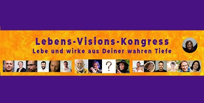 Lebens Visions Online-Kongress