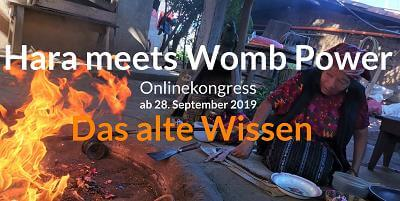 Das alte Wissen Online-Kongress | Hara meets Womb Power