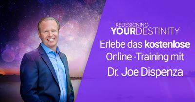 Dr Joe Dispenza Training kostenlos | Gestalte deine Zukunft
