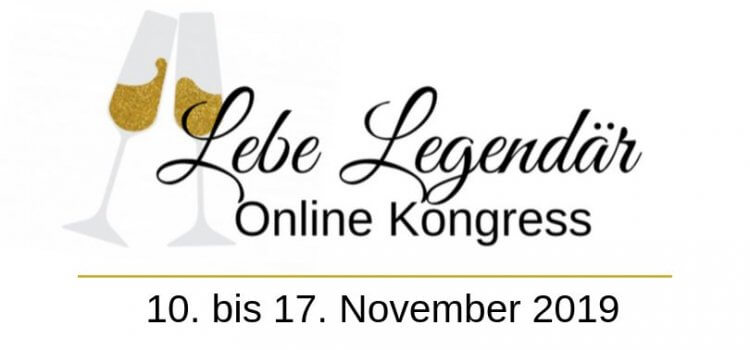 Lebe Legendär Online-Kongress