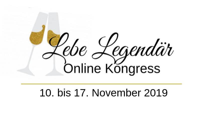 Lebe Legendär Online-Kongress | Verändere dein Leben in 7 Tagen