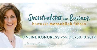 Spiritualität im Business Online-Kongress | bewusst.menschlich.führen