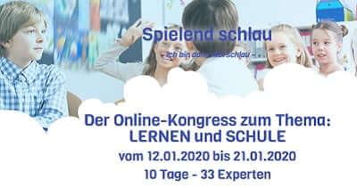 Spielend schlau Online-Kongress   Lernen und Schule