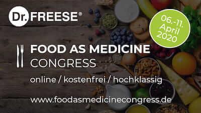 Food as Medicine Online-Kongress   Grundlage der Gesundheit