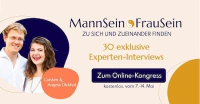 MannSein FrauSein Online-Kongress | Zu sich & zueinander finden
