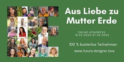 Aus Liebe zu Mutter Erde Online-Kongress