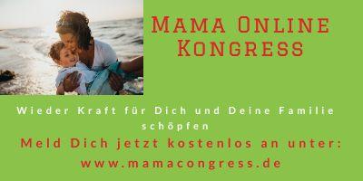Mama Online-Kongress   Für mehr Kraft und Lebensfreude