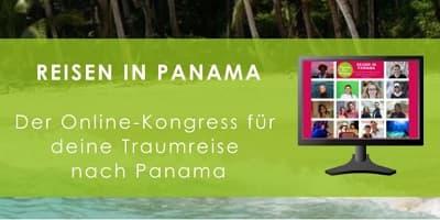 Panama Reise Online-Kongress | Insidertipps für deine Reise