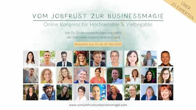Vom Jobfrust zur Business Magie Online-Kongress