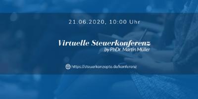 Virtuelle Steuerkonferenz | Für Unternehmer, Selbstständige und Gründer