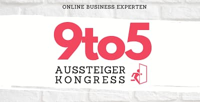 9to5-Aussteiger Online-Kongress