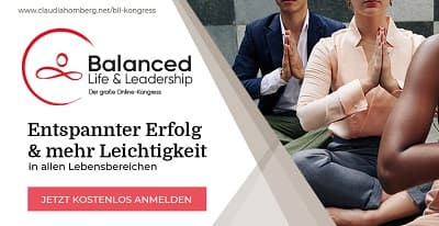 Balanced Life & Leadership Online-Kongress