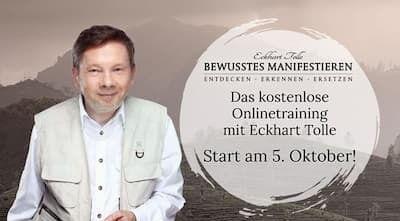 Bewusst Manifestieren von Eckhart Tolle   kostenloses Online-Training