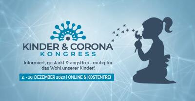Kinder & Corona Online-Kongress | Informiert, gestärkt & angstfrei
