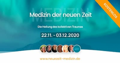 Medizin der neuen Zeit Online-Kongress | Heilung des kollektiven Traumas