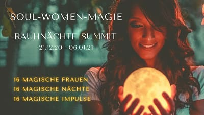 Soul Women Magie Online-Kongress | Raunächte Summit