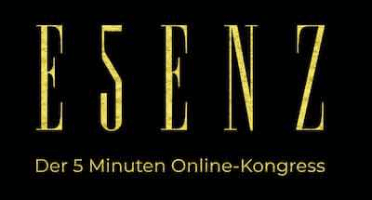 ESSENZ 5 Minuten Online-Kongress