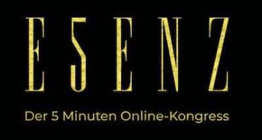 ESENZ - der 5 Minuten Online-Kongress