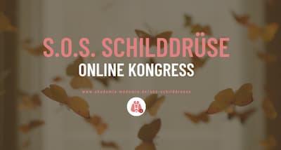 SOS Schilddrüse Online-Kongress | Schilddrüsenprobleme beseitigen