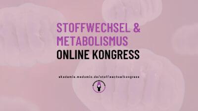Stoffwechsel & Metabolismus Online-Kongress