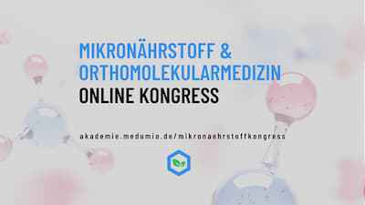 Mikronährstoff- und Orthomolekularmedizin Online-Kongress