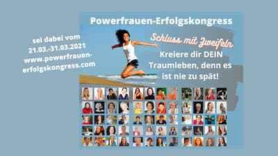 Powerfrauen-Erfolgskongress I Lebensverändernde Impulse