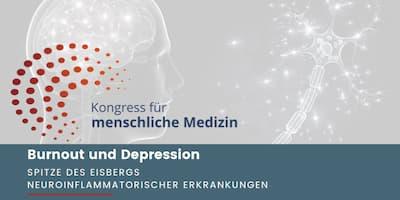 Kongress für menschliche Medizin | Burnout & Depression