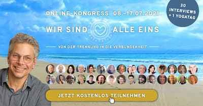 Wir sind alle Eins Online-Kongress | Von der Trennung zur Verbundenheit